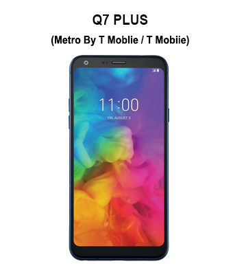 Q7 Plus (T-Mobile/ Metro PCS)